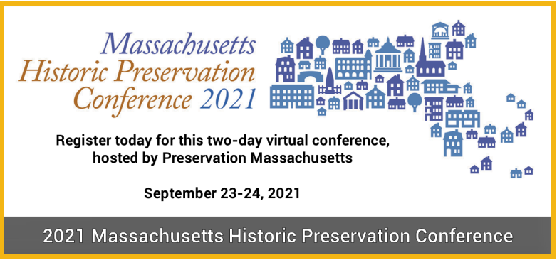 MA Historic Preservation Conference 2021