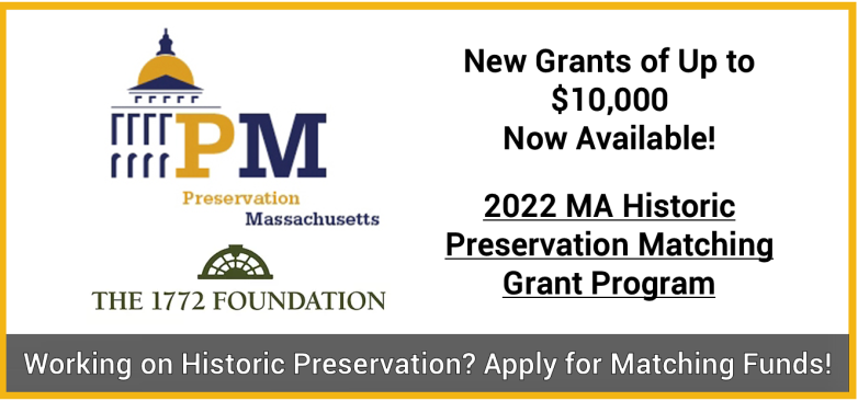 2022 MA Historic Preservation Matching Grants Now Available