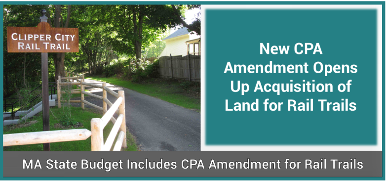 Amendment to CPA Legislation Opens Up Acquisition of Land for Rail Trails